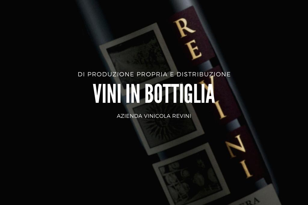 Produzione e vendita di vini in bottiglia